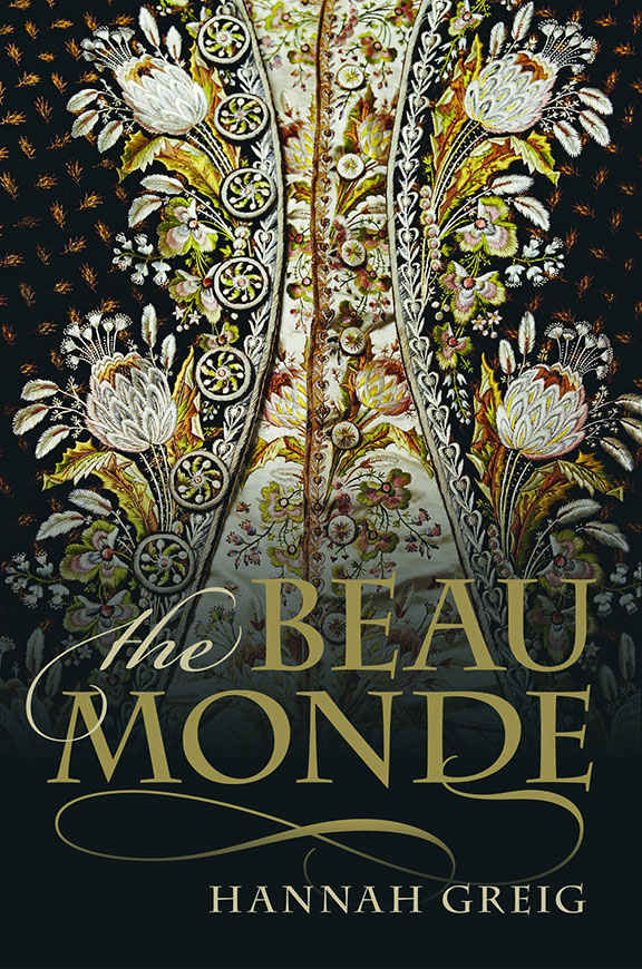 The cover of The Beau Monde, by Dr Hannah Greig. Photo credit: British Library